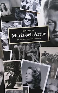 Maria och Artur : en nittonhundratalsroman