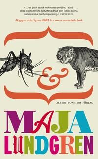 Myggor och tigrar