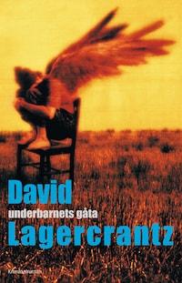 Underbarnets gåta av David Lagercrantz