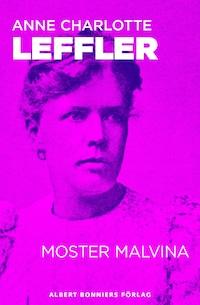 Moster Malvina : en novell från Ur livet III