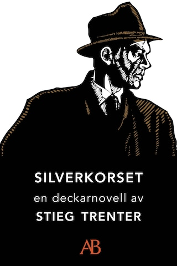 Silverkorset : En novell ur De döda fiskarna