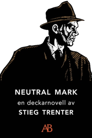Neutral mark : En novell ur De döda fiskarna
