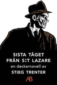 Sista tåget från S:t Lazare : En novell ur De döda fiskarna