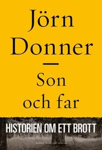 Son och far : Historien om ett brott
