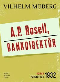 A.P. Rosell, bankdirektör