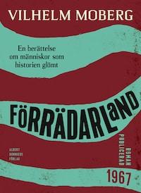 Förrädarland : En berättelse om människor som historien glömt
