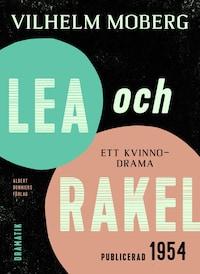 Lea och Rakel : Ett kvinnodrama
