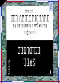 Den arme Richard : En melodram i två akter