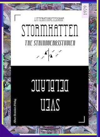 Stormhatten : Tre Strindbergsstudier