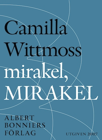 mirakel, MIRAKEL : Berättelser