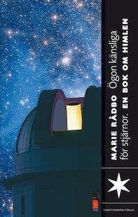 Ögon känsliga för stjärnor : En bok om rymden