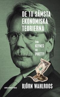 De tio sämsta ekonomiska teorierna – från Keynes till Piketty