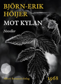 Mot kylan : Noveller