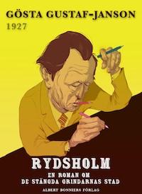 Rydsholm : En roman om de stängda grindarnas stad