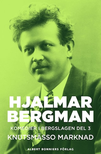 Knutsmässo marknad : Komedier i Bergslagen III