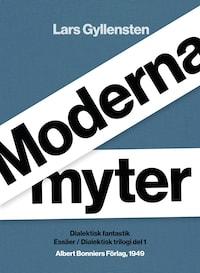 Moderna myter : Dialektisk fantastik