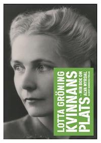Kvinnans plats : Min bok om Alva Myrdal
