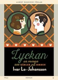 Lyckan : En roman om kärlek på jorden