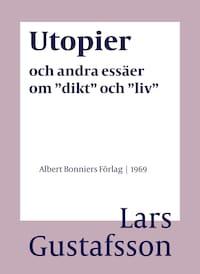"""Utopier och andra essäer om """"dikt"""" och """"liv"""""""