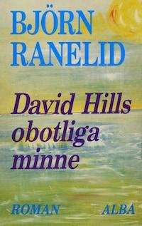 David Hills obotliga minne