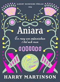 Aniara : En revy om människan i tid och rum