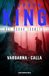 Vargarna i Calla av Stephen King
