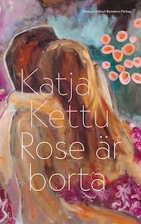 Rose är borta
