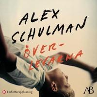 Överlevarna av Alex Schulman