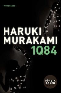 1Q84. Första boken