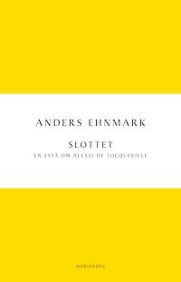 Slottet: en essä om Alexis de Tocqueville