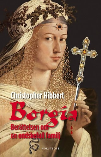 Borgia - Berättelsen om en ondskefull familj