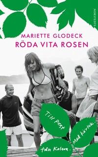 Röda Vita Rosen - Till Pest från Kolera. Med kärlek.