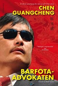 Barfotaadvokaten - En blind mans kamp för rättvisa och frihet i Kina