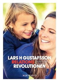 Relationsrevolutionen - om mötet mellan barn och vuxna