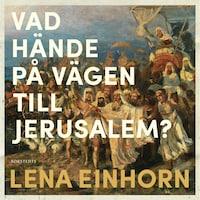 Vad hände på vägen till Jerusalem?