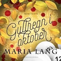 Gullregn i oktober