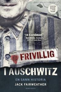 Frivillig i Auschwitz