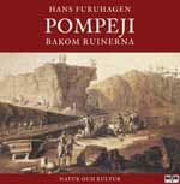 Pompeji bakom ruinerna