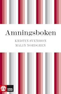 Amningsboken av Malin Nordgren och Kristin Svensson