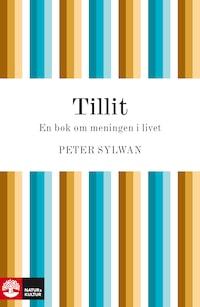 Tillit - En bok om meningen i livet