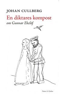 En diktares kompost - Om Gunnar Ekelöf