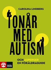 Tonår med autism och asperger – en föräldraguide