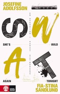"""She's Wild Again Tonight: En operation i August Strindbergs """"Fröken Julie"""""""