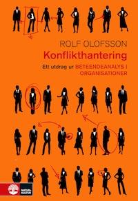 Konflikthantering: Ett utdrag ur Beteendeanalys i organisationer