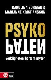 Psykopaten av Marianne Kristiansson och Karolina Sörman