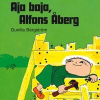 Aja baja, Alfons Åberg