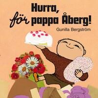 Hurra för pappa Åberg!
