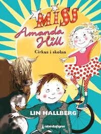 Cirkus i skolan - Miss Amanda Hill