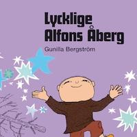 Lycklige, Alfons Åberg