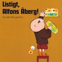 Listigt, Alfons Åberg!